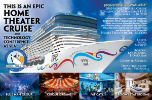 Home Theater Cruise Ad, for the largest cruise ever done for home theater